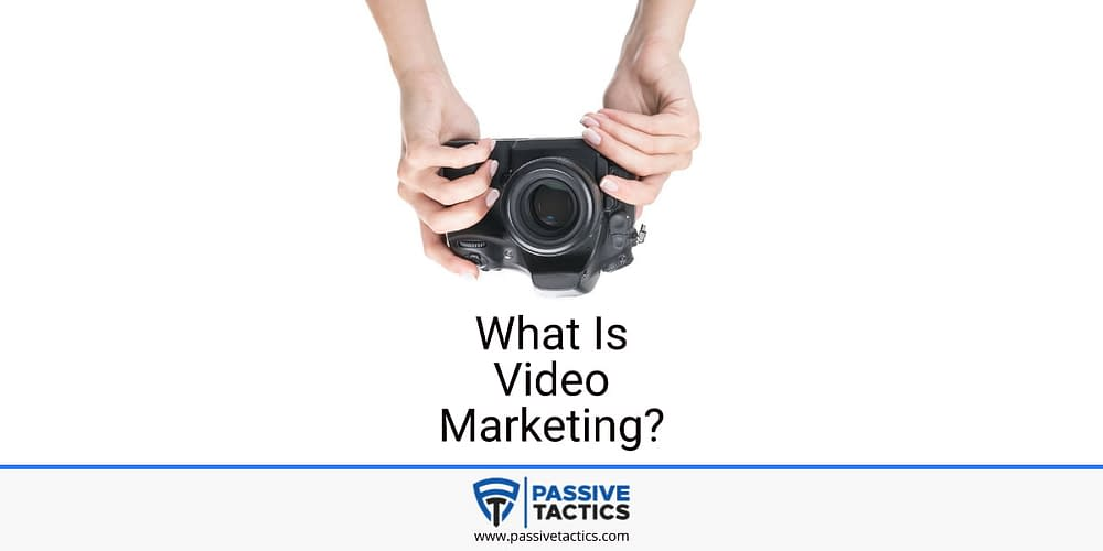What is video marketing?