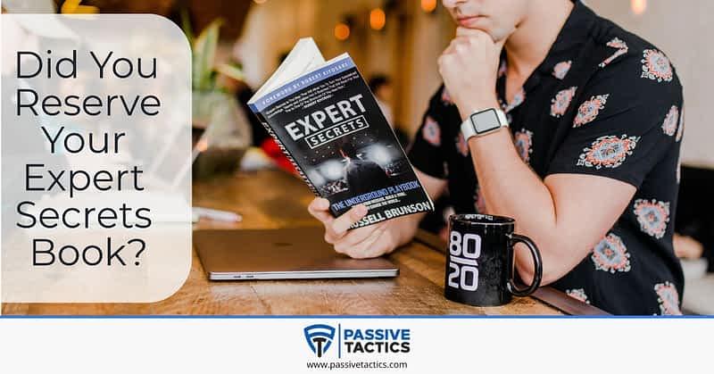 Reserve Expert Secrets Book?