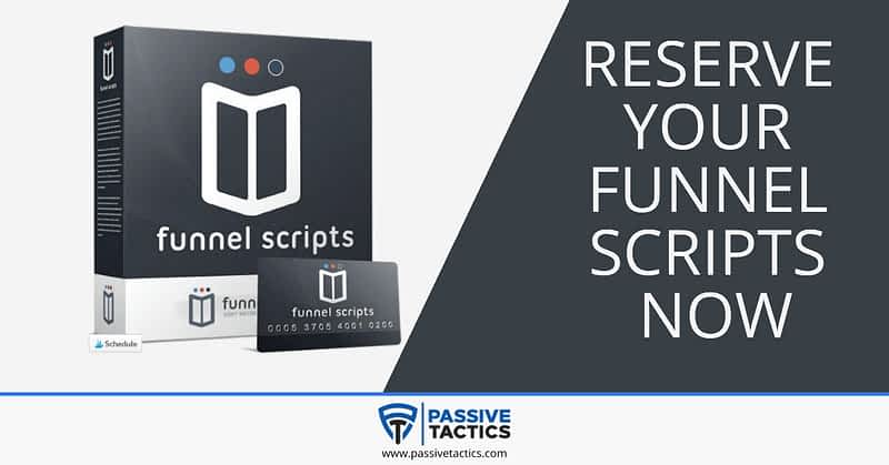Reserve Your Funnel scripts now