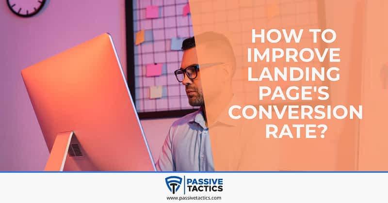Improve Landing Page's Conversion Rate-