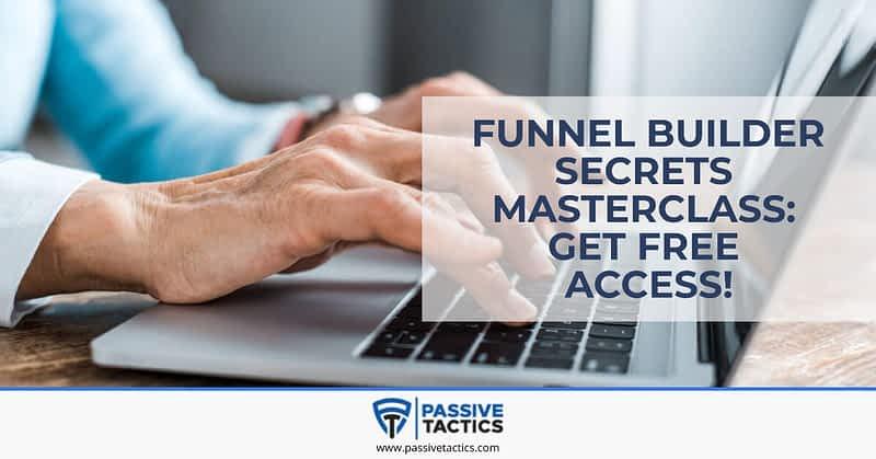 Funnel Builder Secrets Masterclass