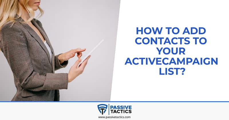 add contacts to your ActiveCampaign list
