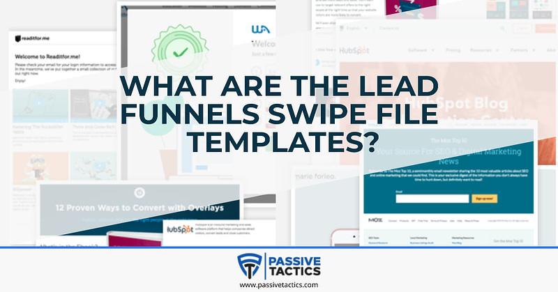 Lead Funnels Swipe File Templates