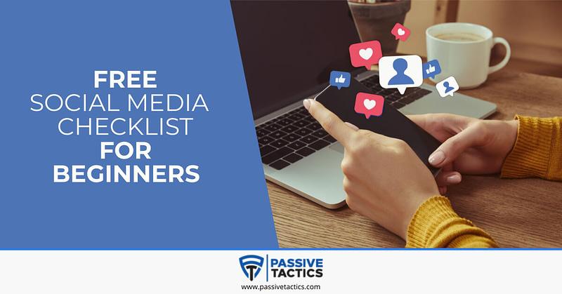 Social Media Checklist For Beginners