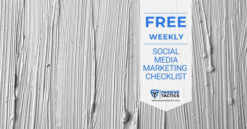 Weekly Social Media Marketing Checklist