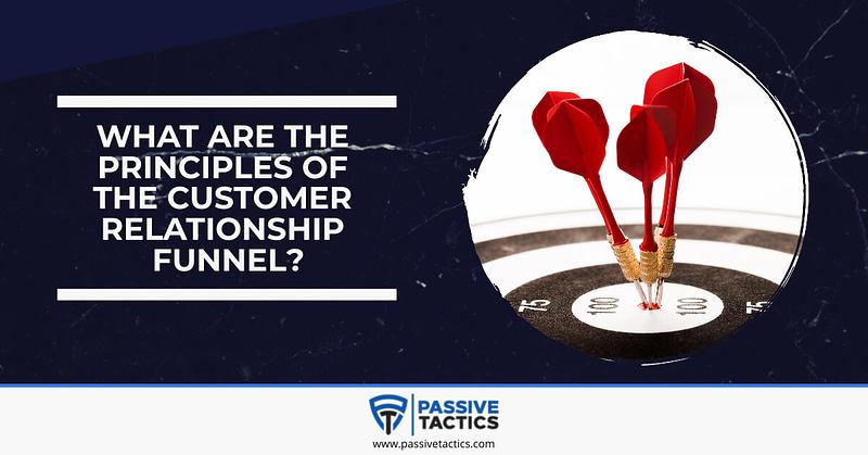 customer relationship funnel principles