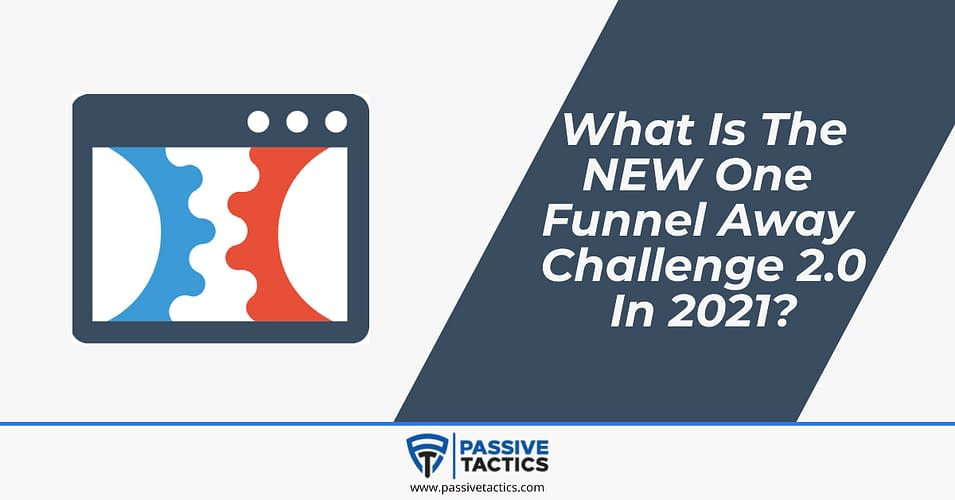 One Funnel Away Challenge 2.0 2021