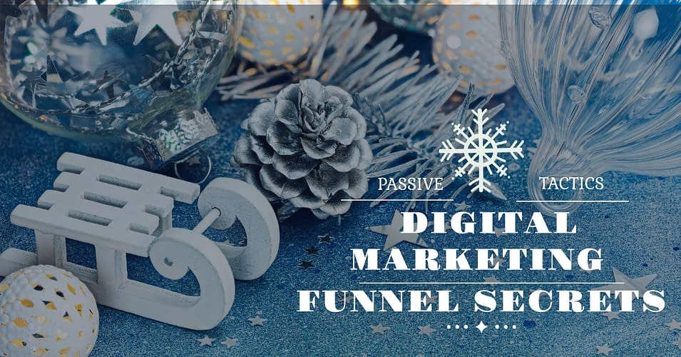 Digital Marketing Funnel secrets