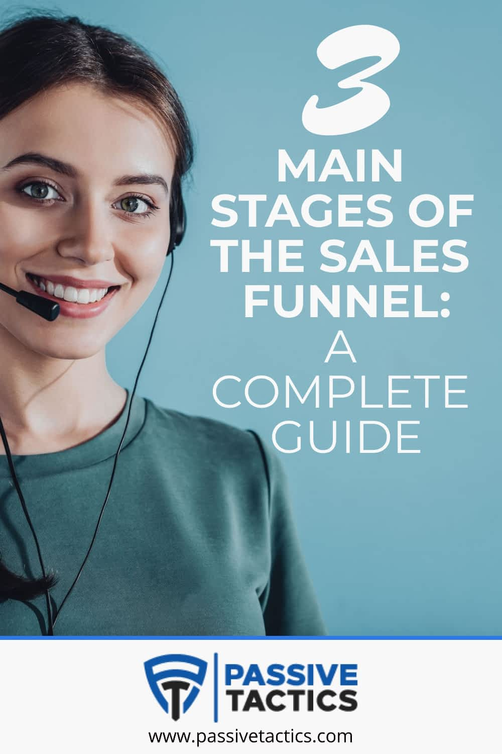 3 Stages of a Sales Funnel : A Powerful Guide for Your Success