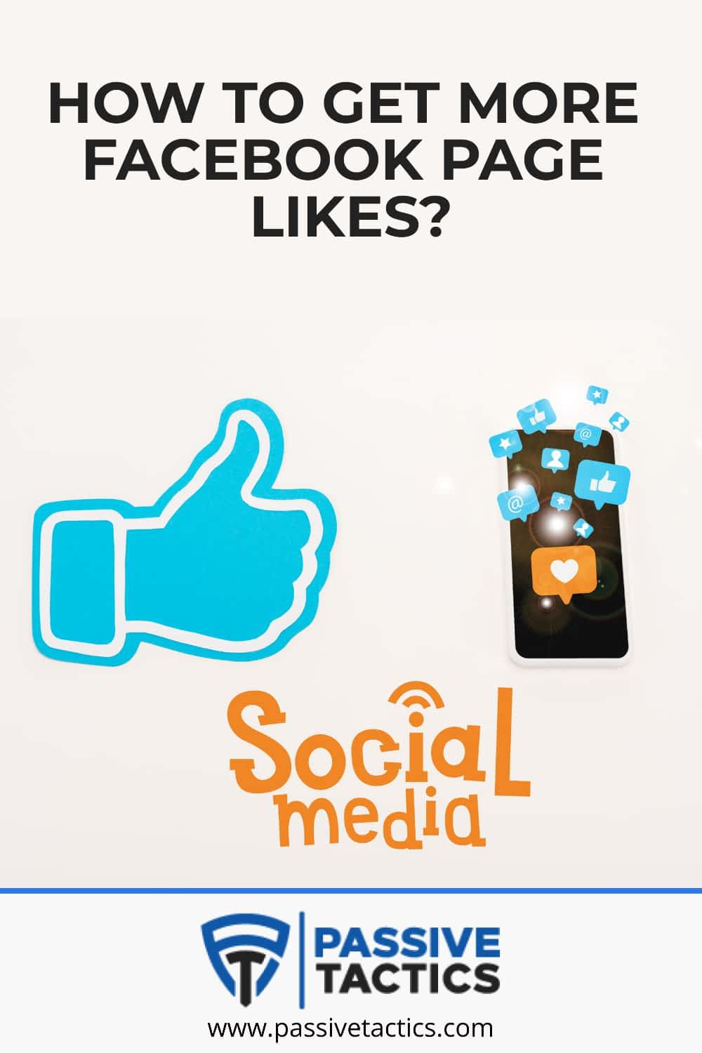 How to Gain More Facebook Page Likes: Smart Strategies for You