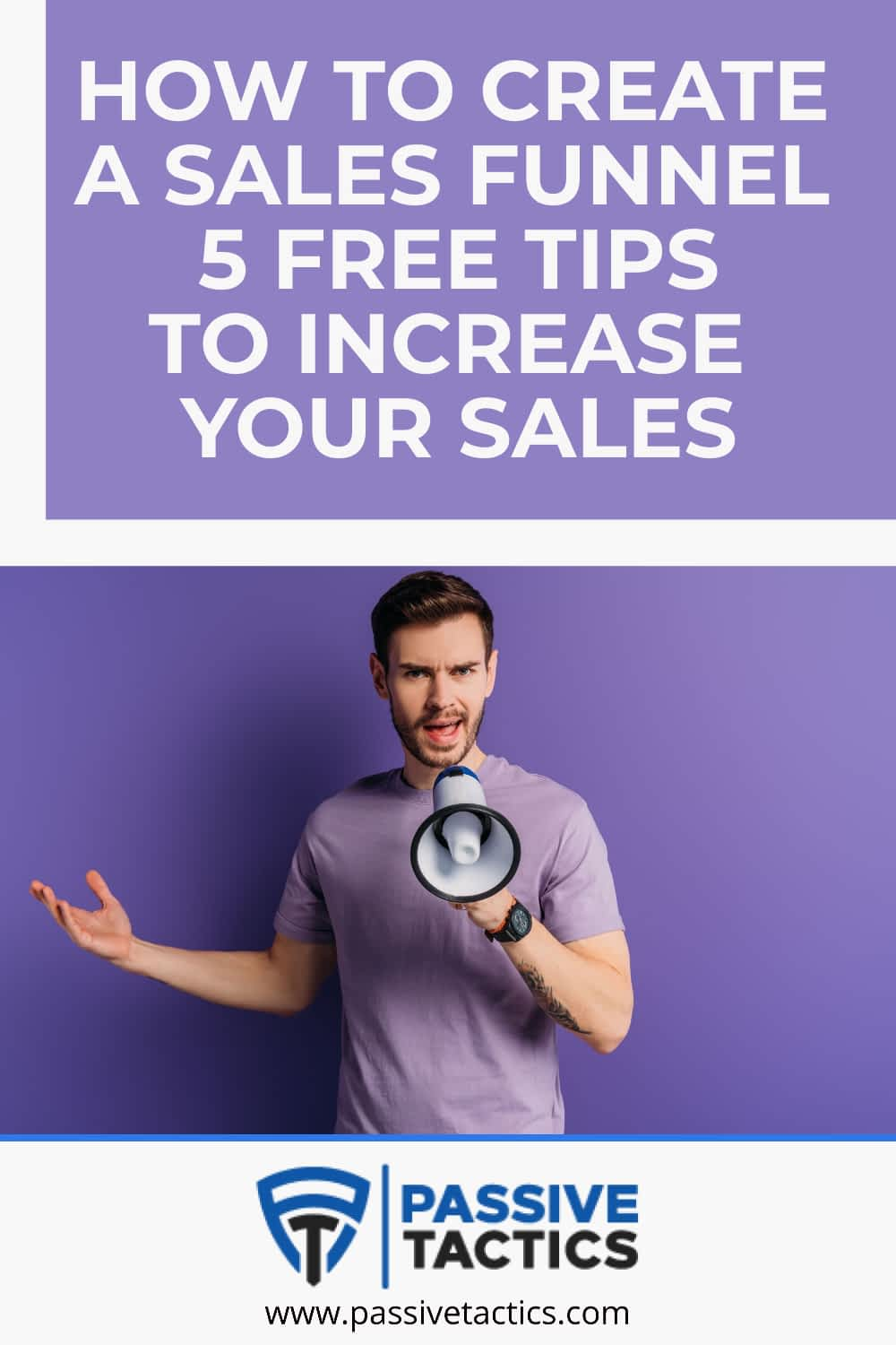 How To Create A Sales Funnel & 5 Free Tips To Increase Your Sales