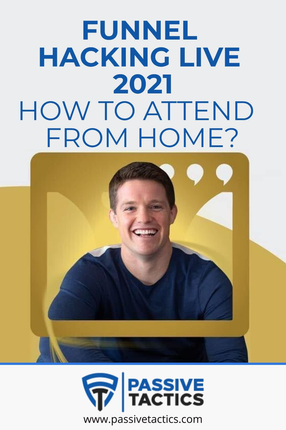 Funnel Hacking Live 2021: How To Attend From Home?
