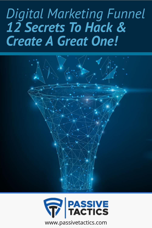 Digital Marketing Funnel: 12 Secrets To \