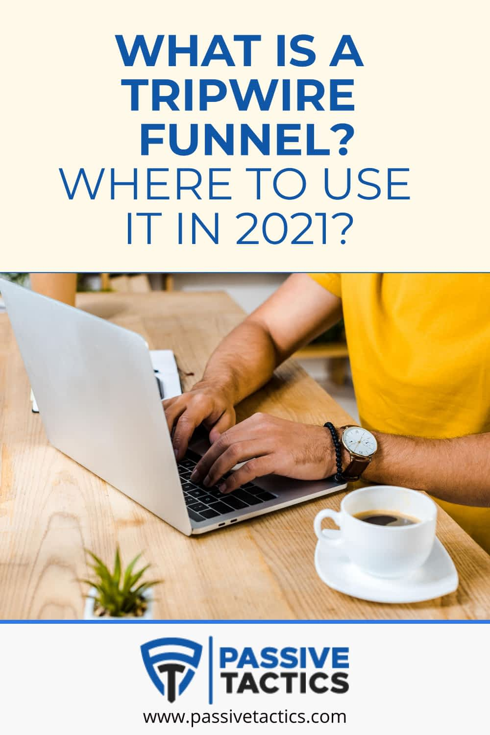 What Is A Tripwire Funnel? Where To Use It In 2021?