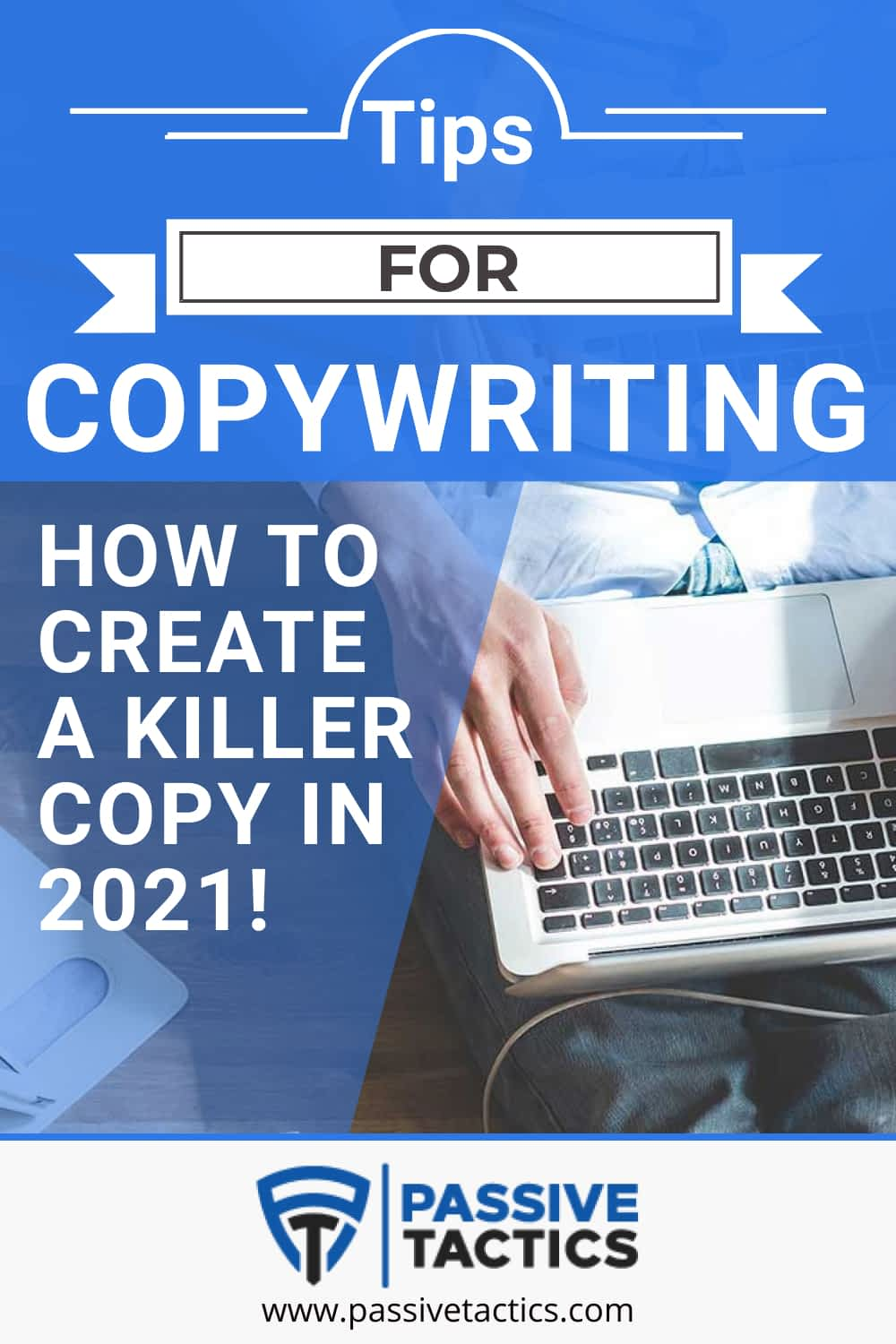 7 Tips For Copywriting To Create A Killer Copy In 2021!