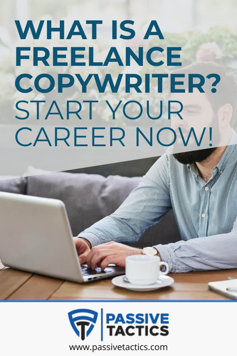 What Is A Freelance Copywriter? Start Your Career Now!
