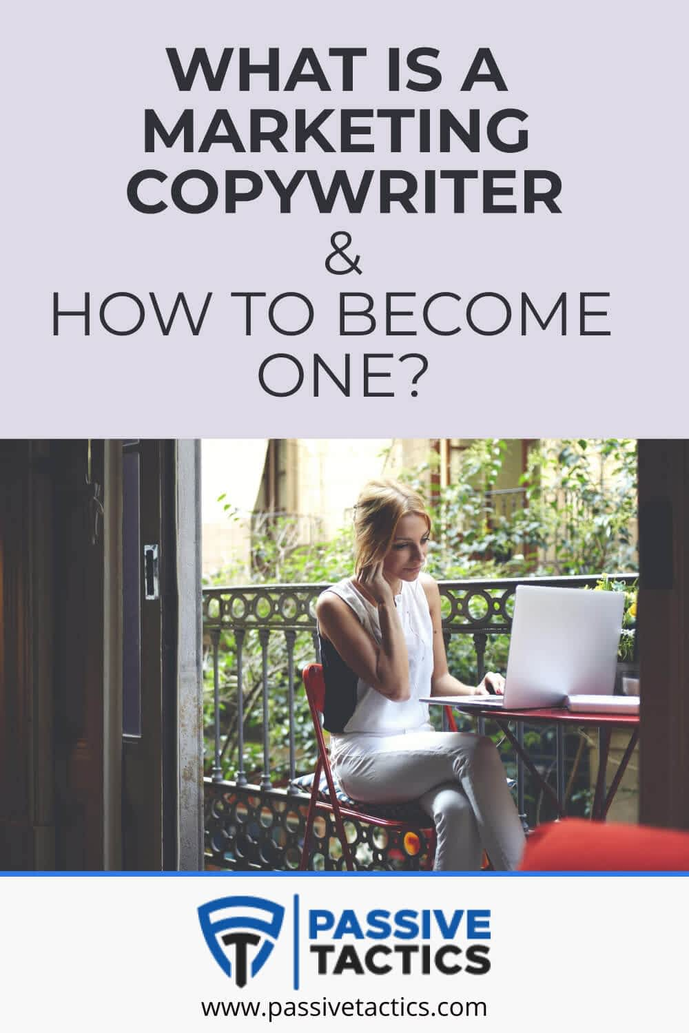 What is a Marketing Copywriter & How To Become One?