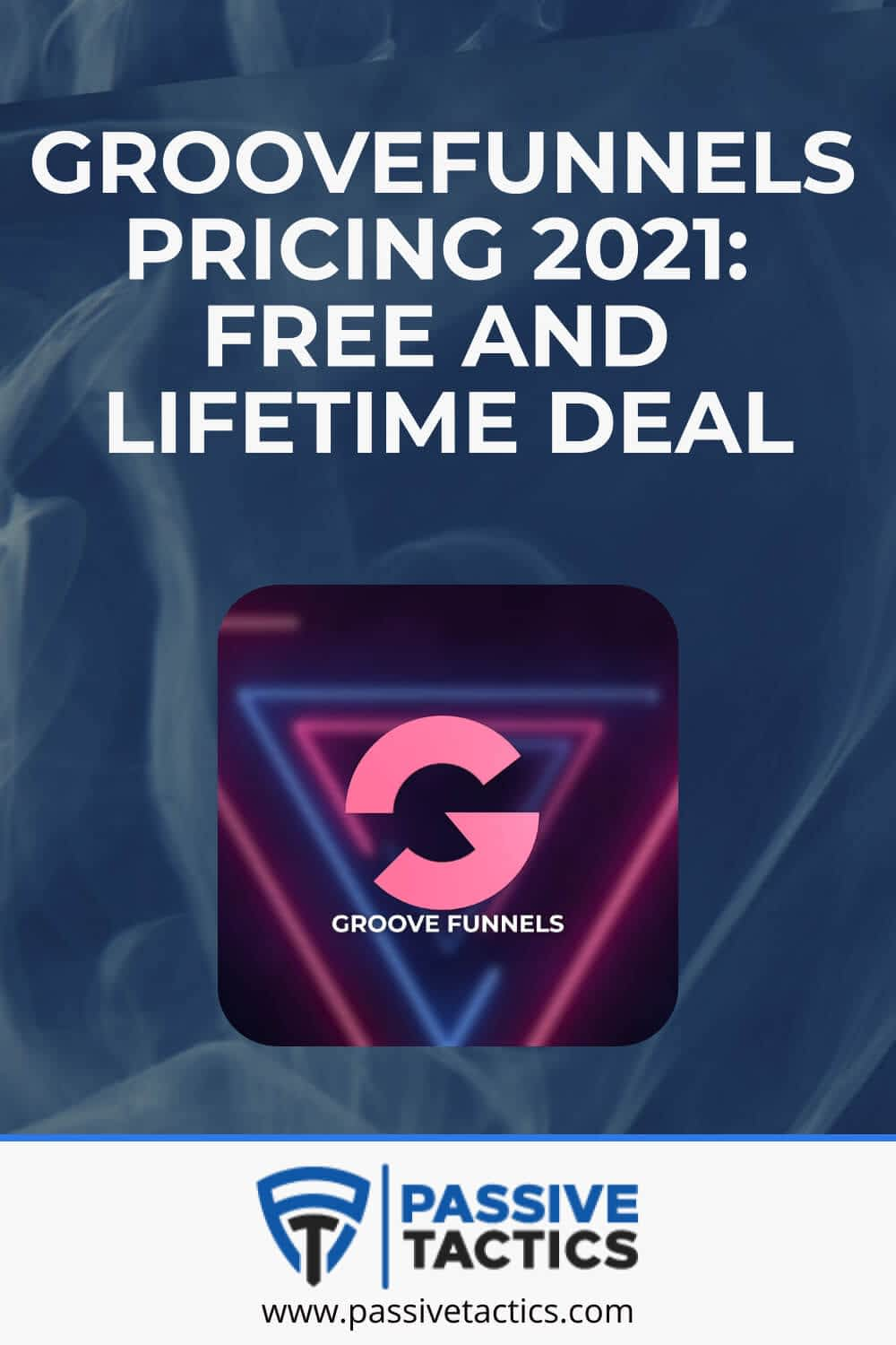GrooveFunnels Pricing 2021: Free And Lifetime Deal
