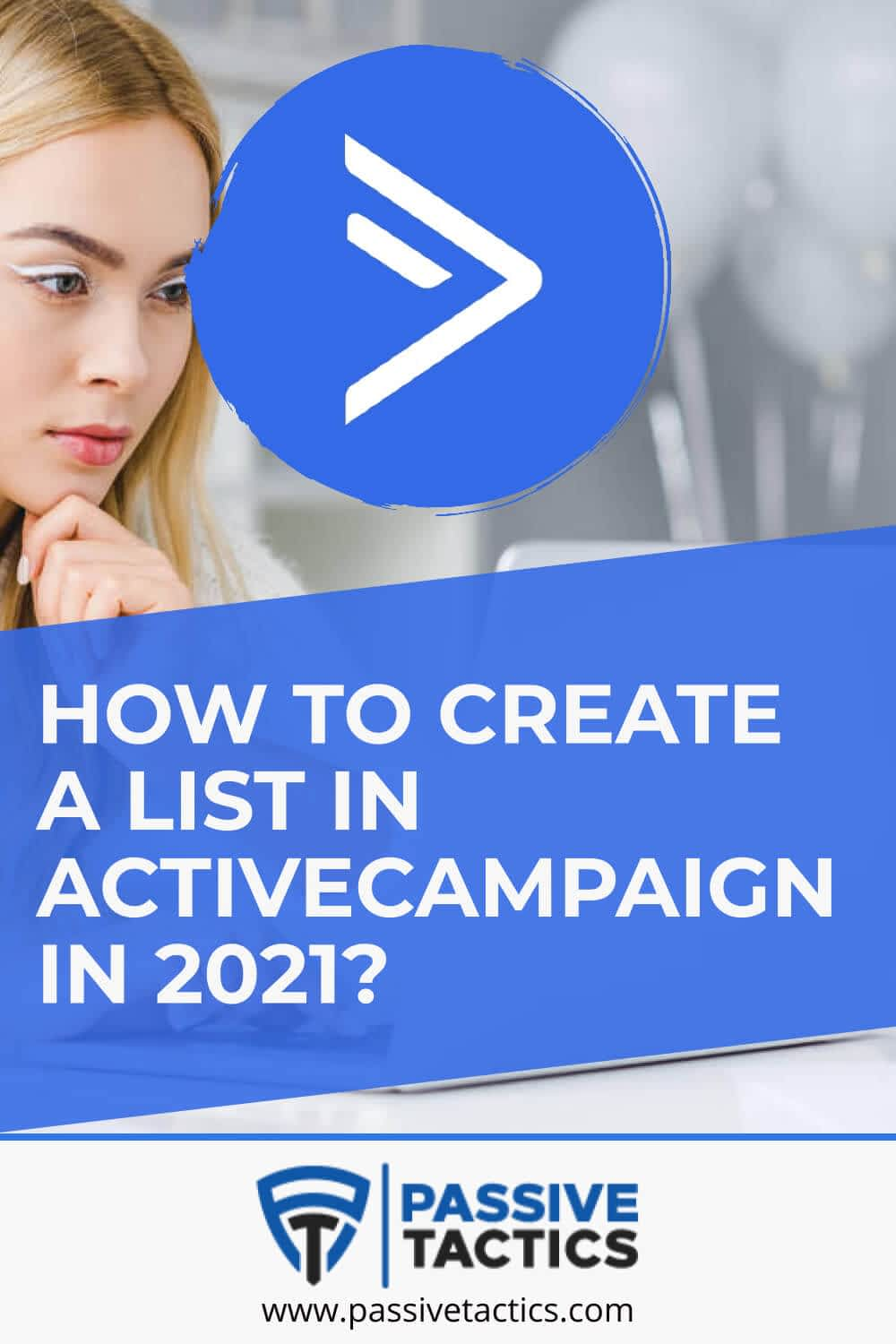 How To Create A List In ActiveCampaign In 2021?