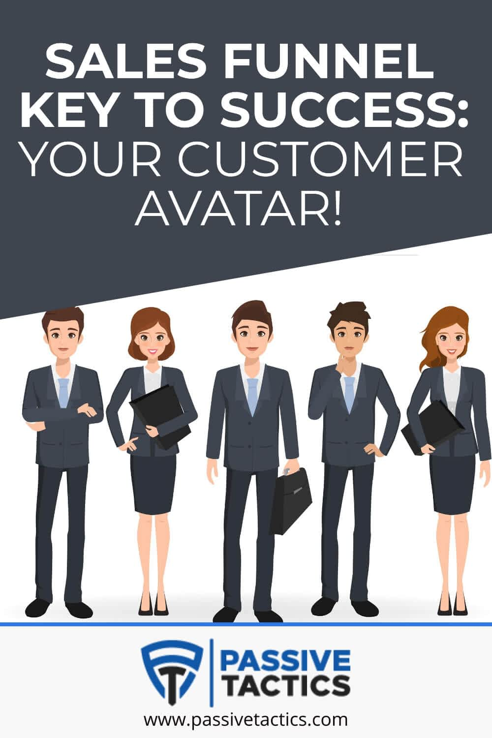 Sales Funnel Key To Success: Your Customer Avatar!