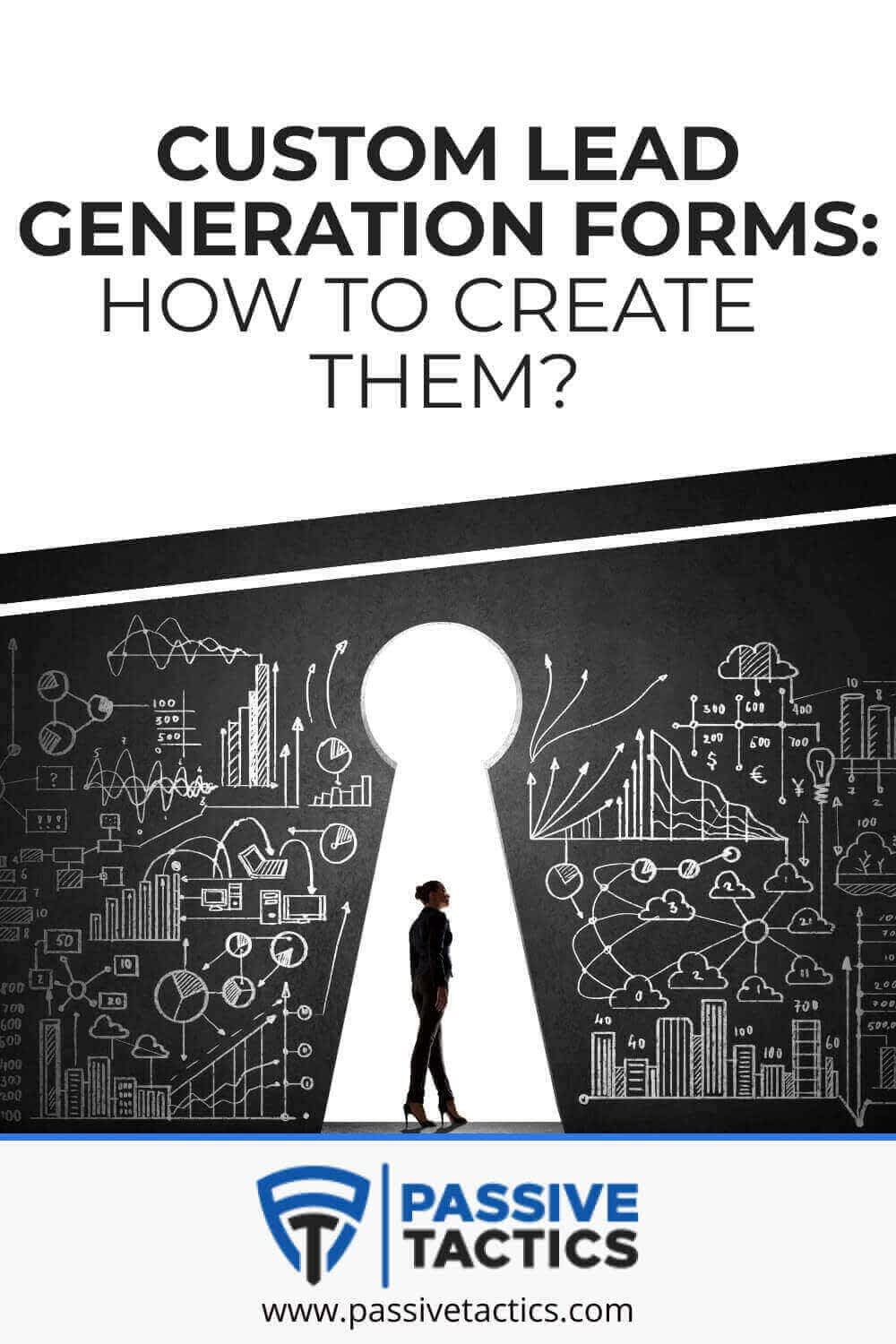 Custom Lead Generation Forms: How To Create Them?