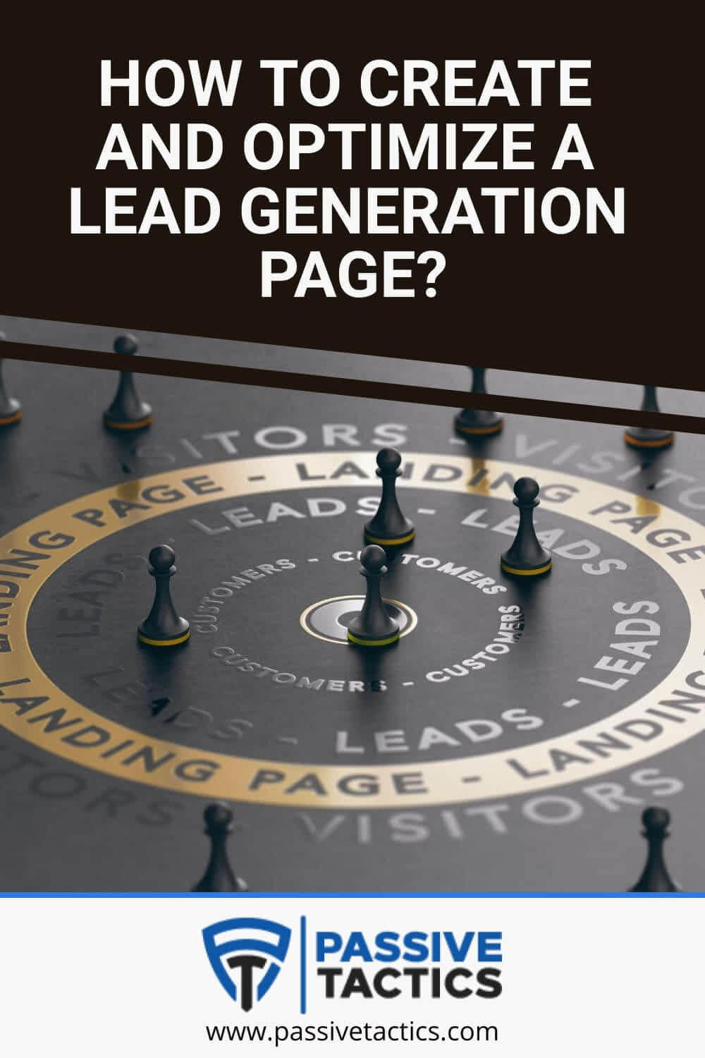 How To Create And Optimize A Lead Generation Page?