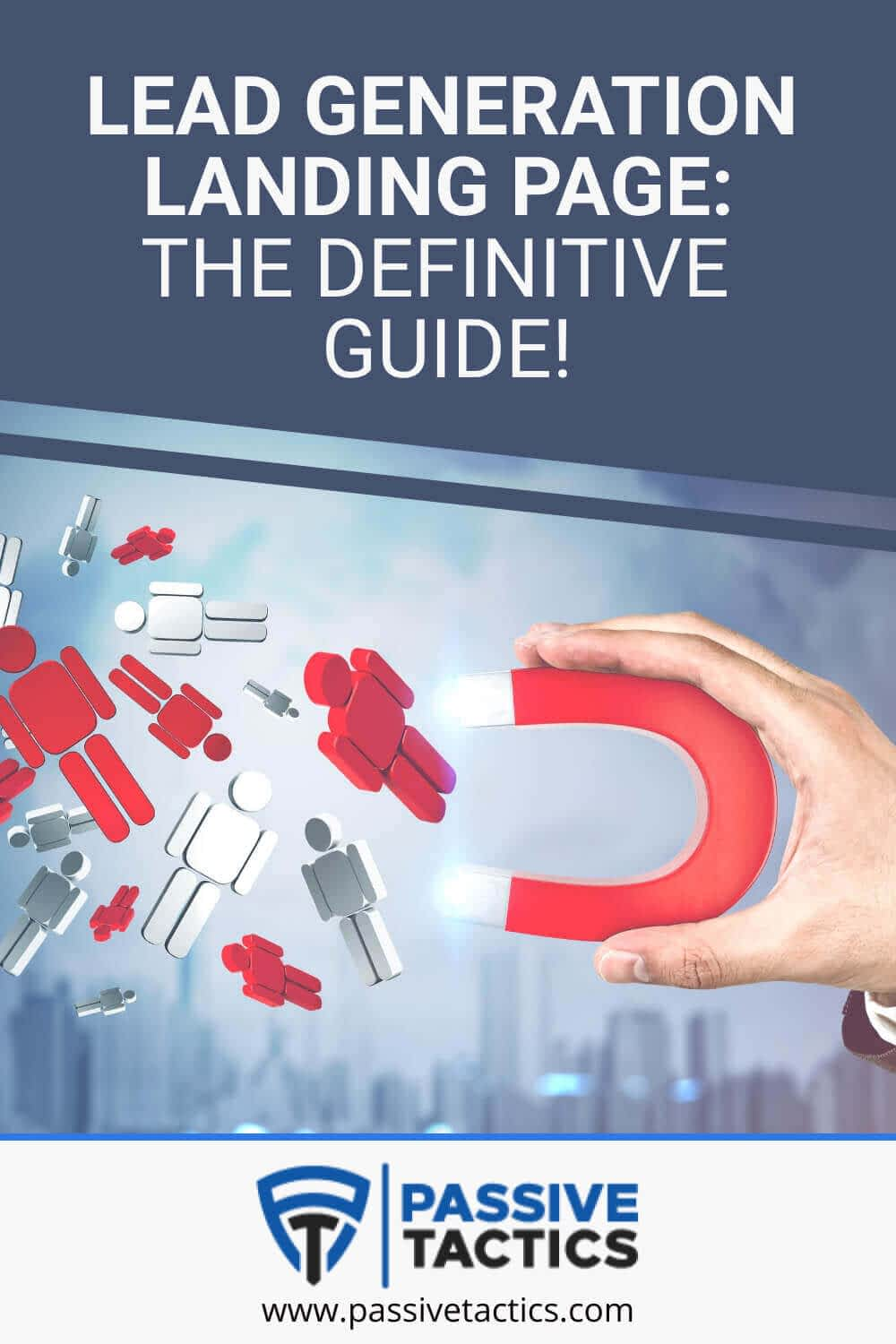 Lead Generation Landing Page: The Definitive Guide!