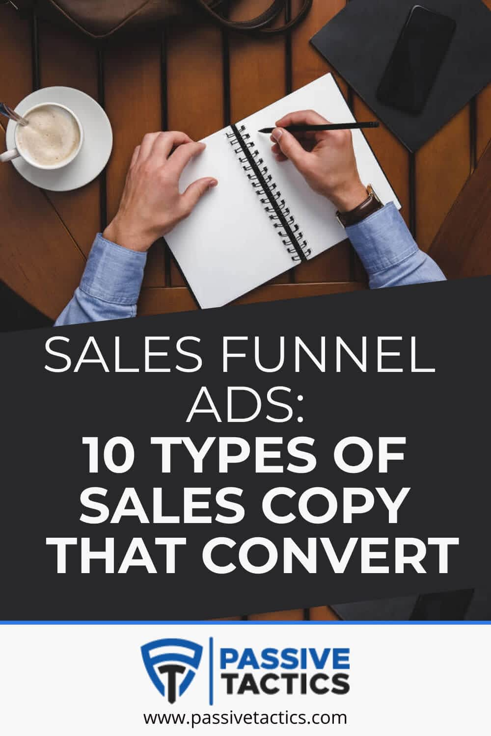 Sales Funnel Ads: 10 Types Of Sales Copy That Convert
