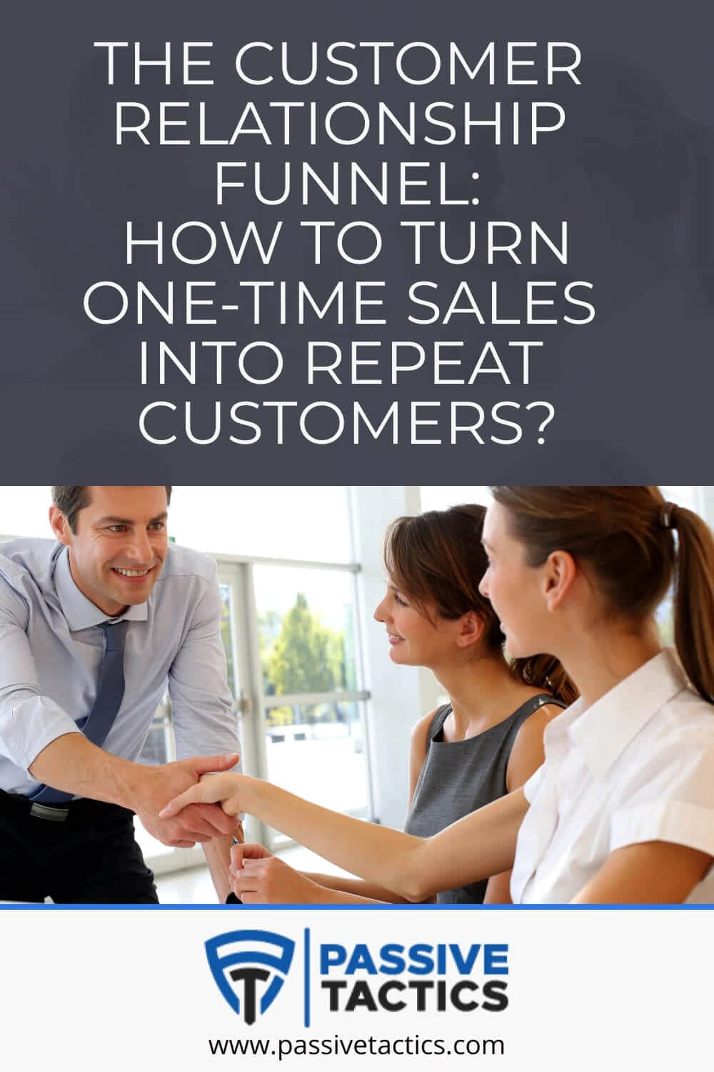 The Customer Relationship Funnel: How to Turn One-Time Sales Into Repeat Customers