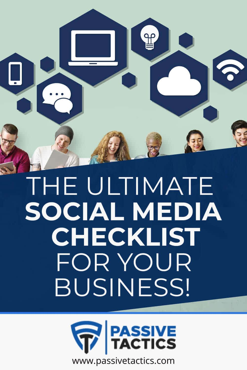 The Ultimate Social Media Checklist For Your Business