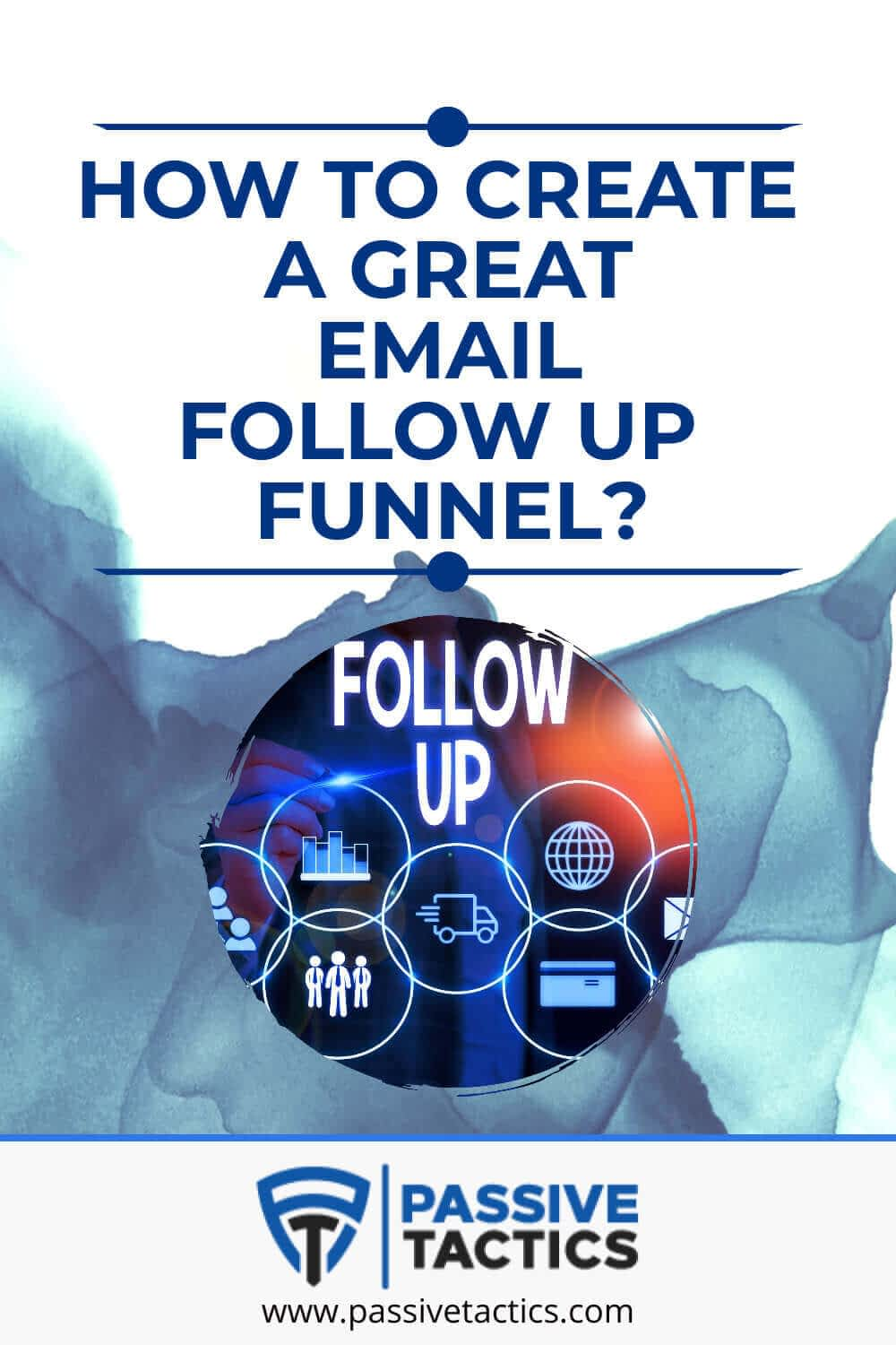 How To Create A Great Email Follow Up Funnel?