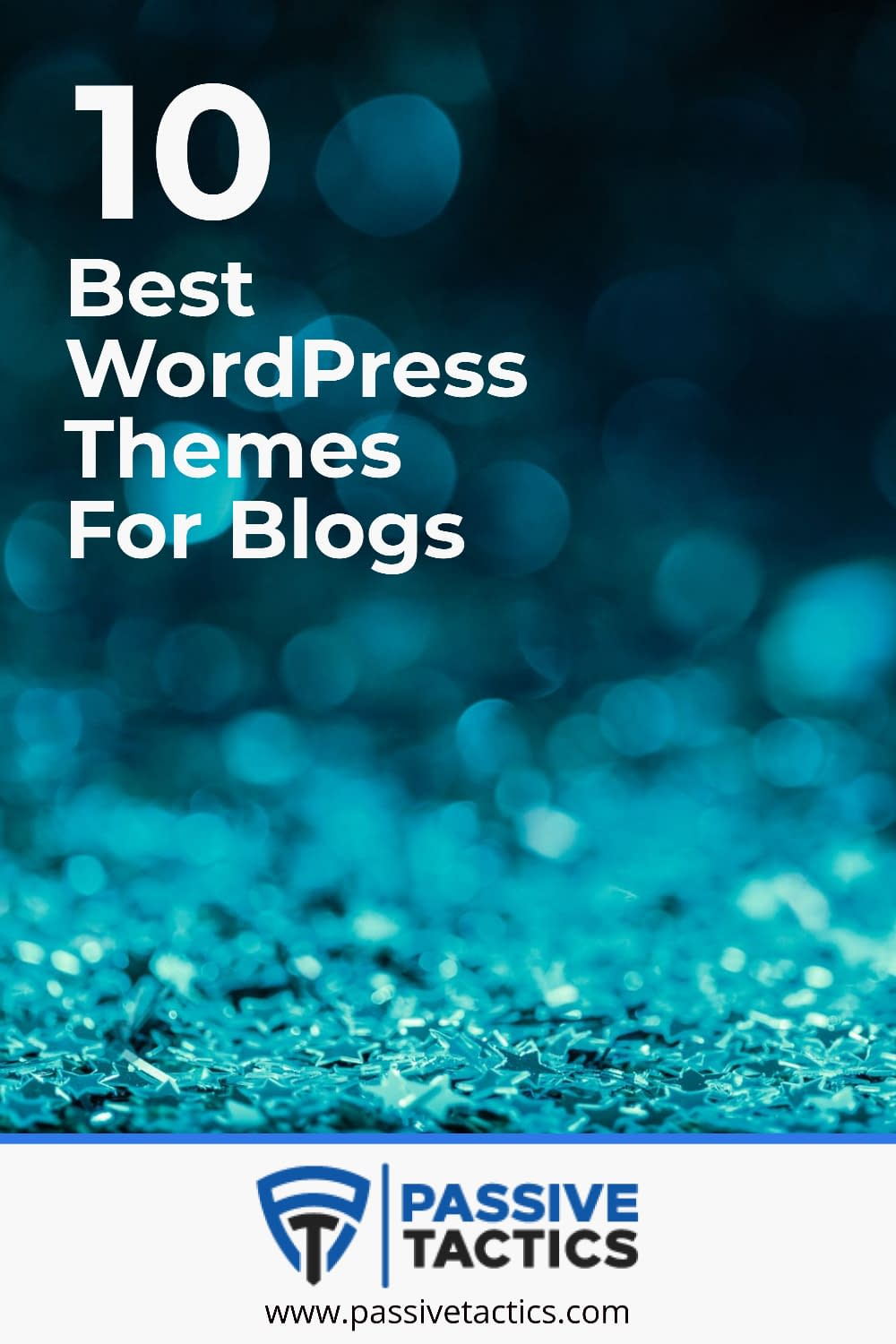 10 Best WordPress Themes For Your Blog