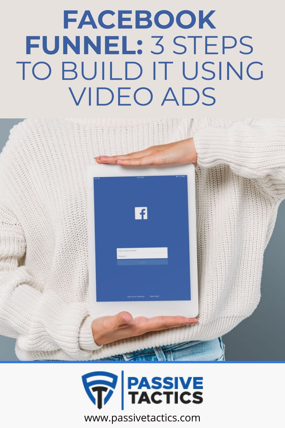 Facebook Funnel: 3 Steps to Create Yours Using Video Ads