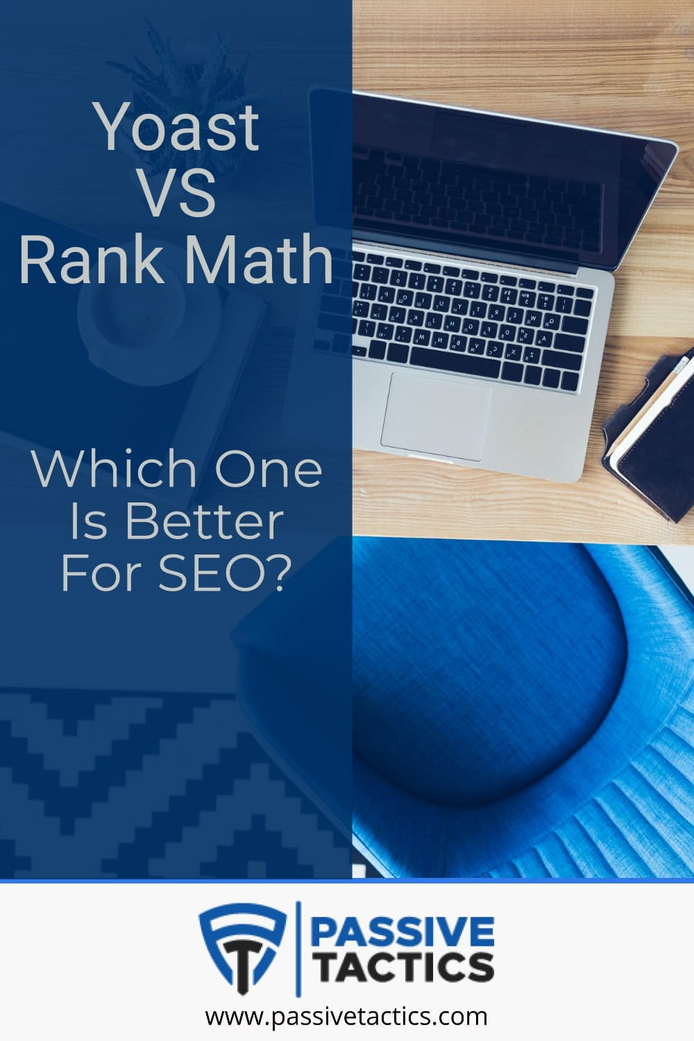 Rank Math VS Yoast: Which One Is Better For SEO?