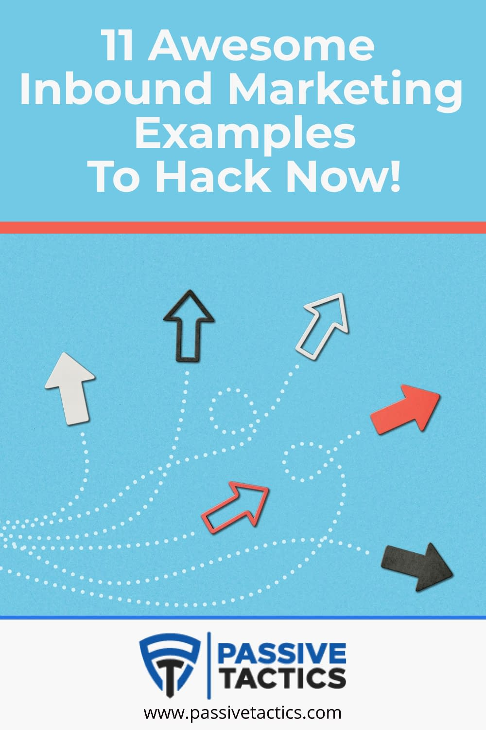 11 Awesome Inbound Marketing Examples To Hack Now!