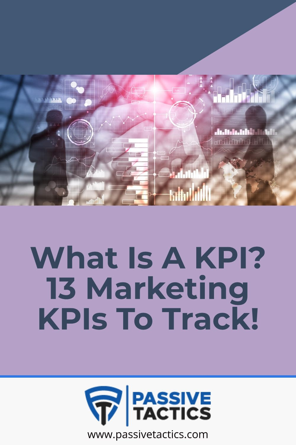 What Is A KPI? 13 Marketing KPIs To Track!