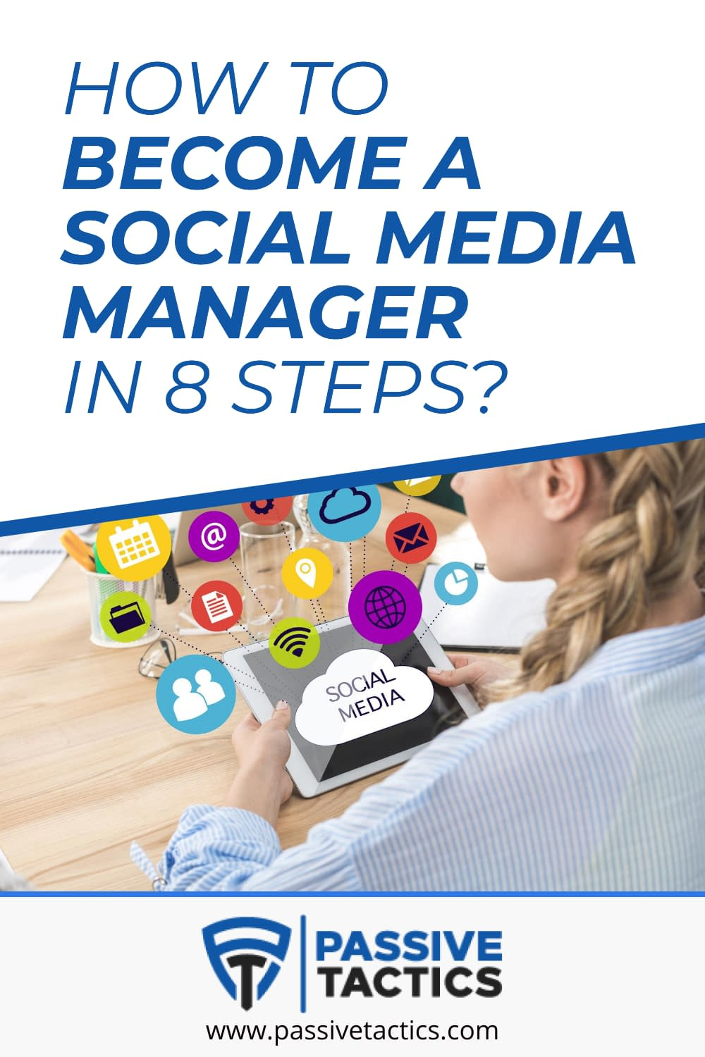 How To Become A Social Media Manager In 8 Steps?