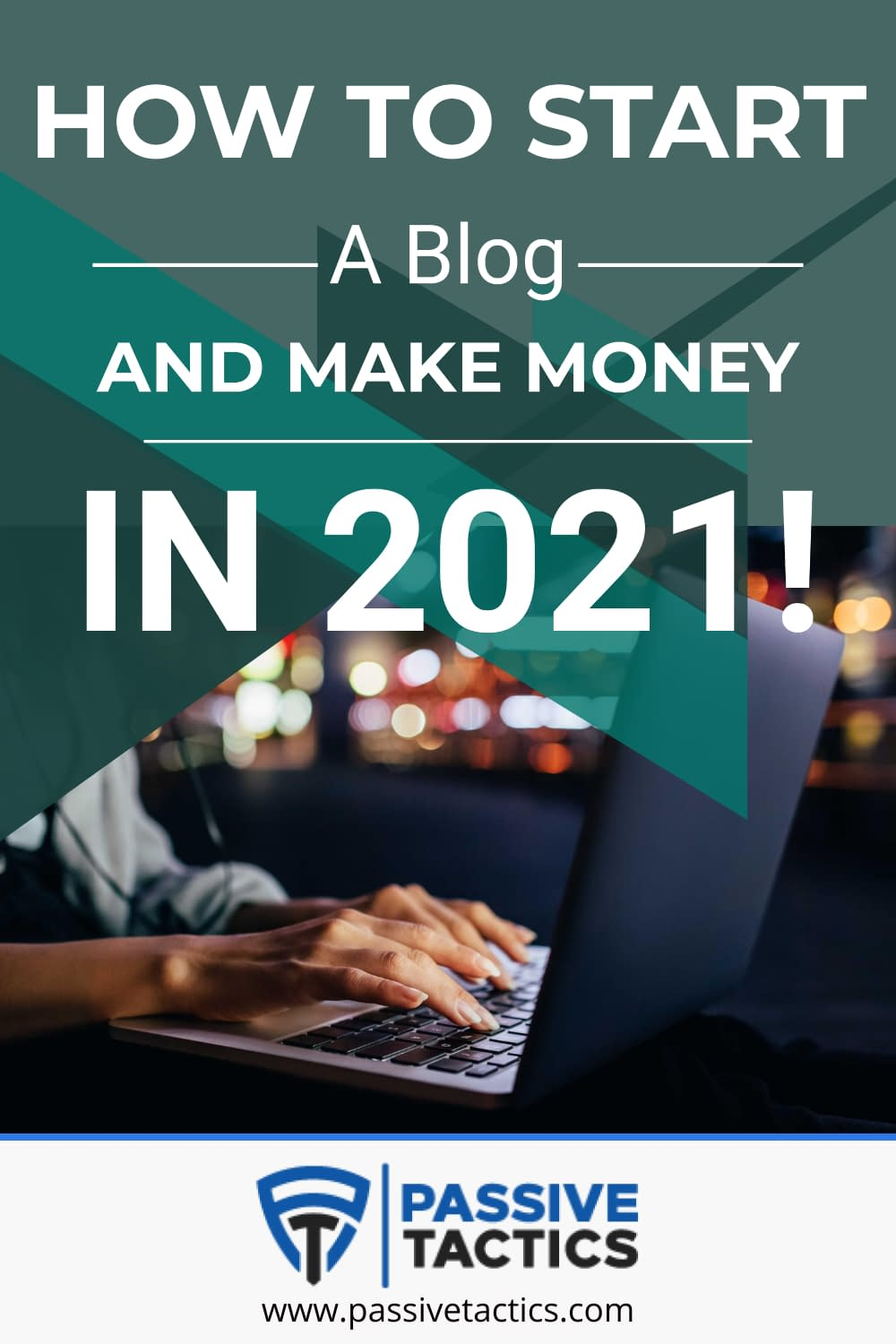How To Start A Blog And Make Money In 2021!