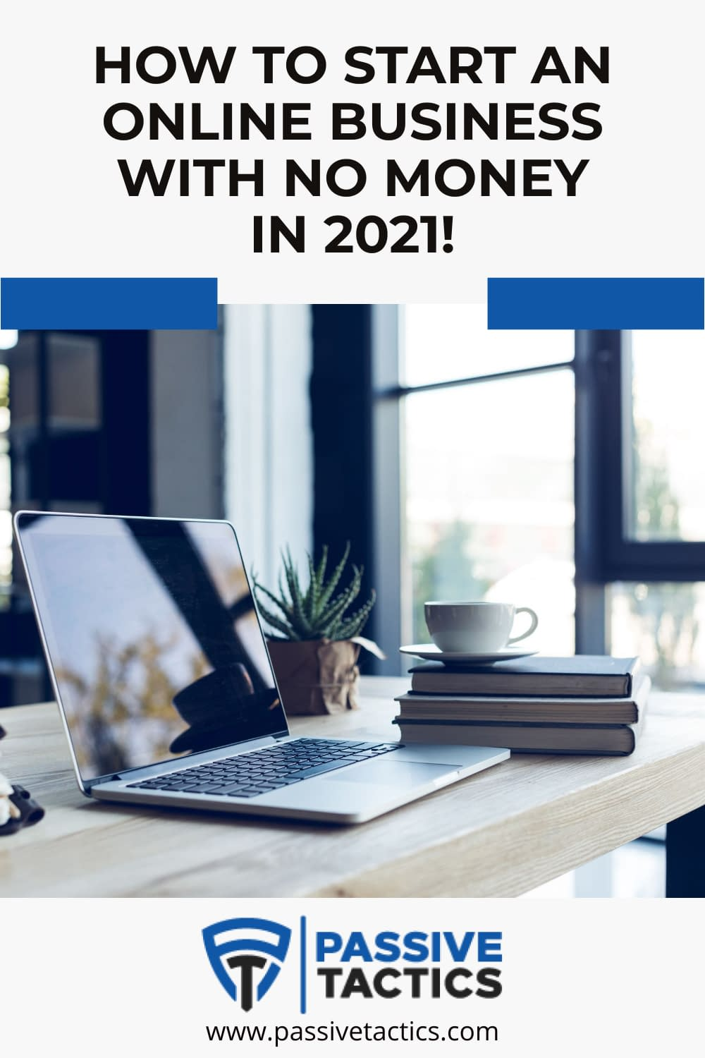 How To Start A Business Online With No Money In 2021!