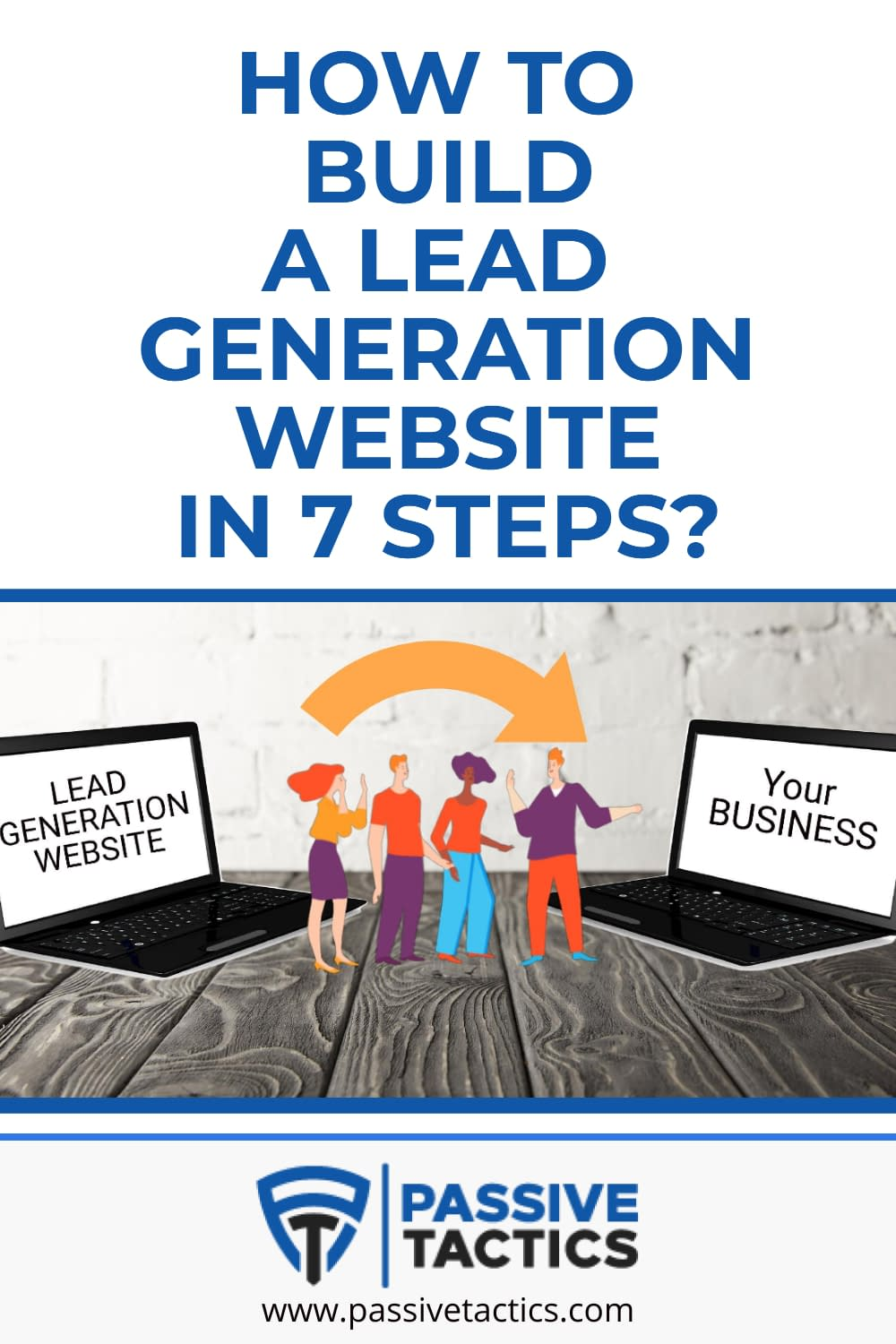 How To Build A Lead Generation Website In 7 Steps?