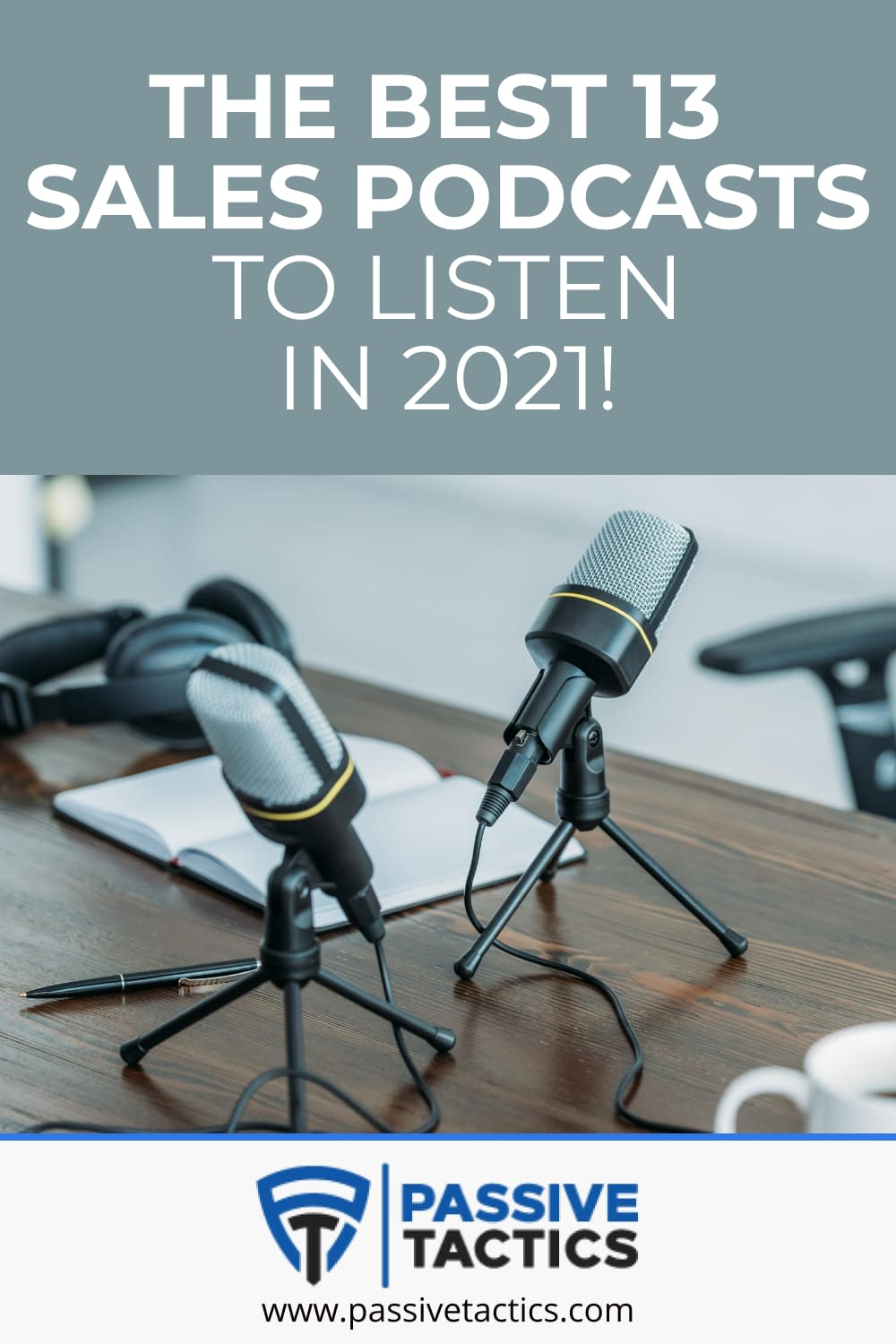 The Best 13 Sales Podcasts To Listen In 2021!