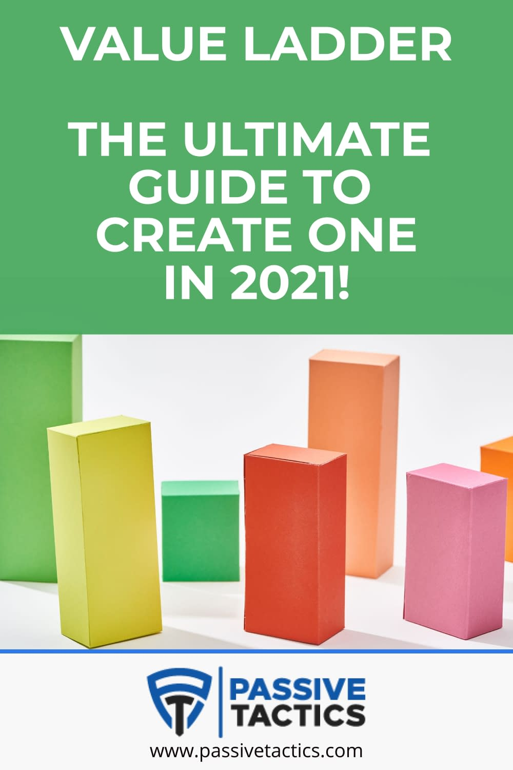 Value Ladder: The Ultimate Guide To Create One In 2021!
