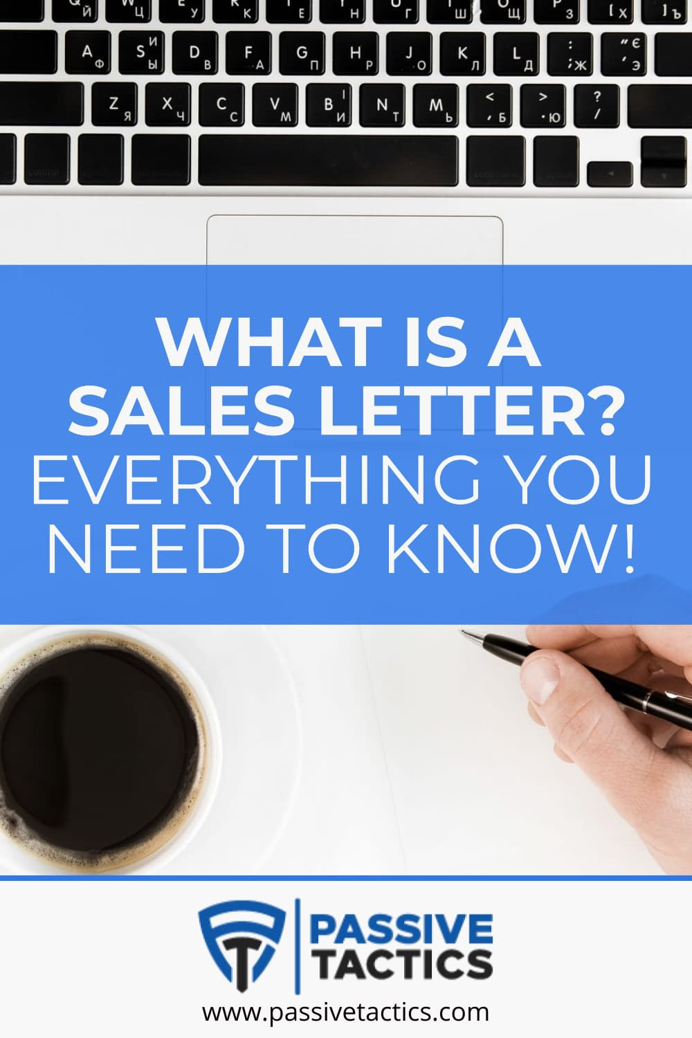 What Is A Sales Letter? Everything You Need To Know!
