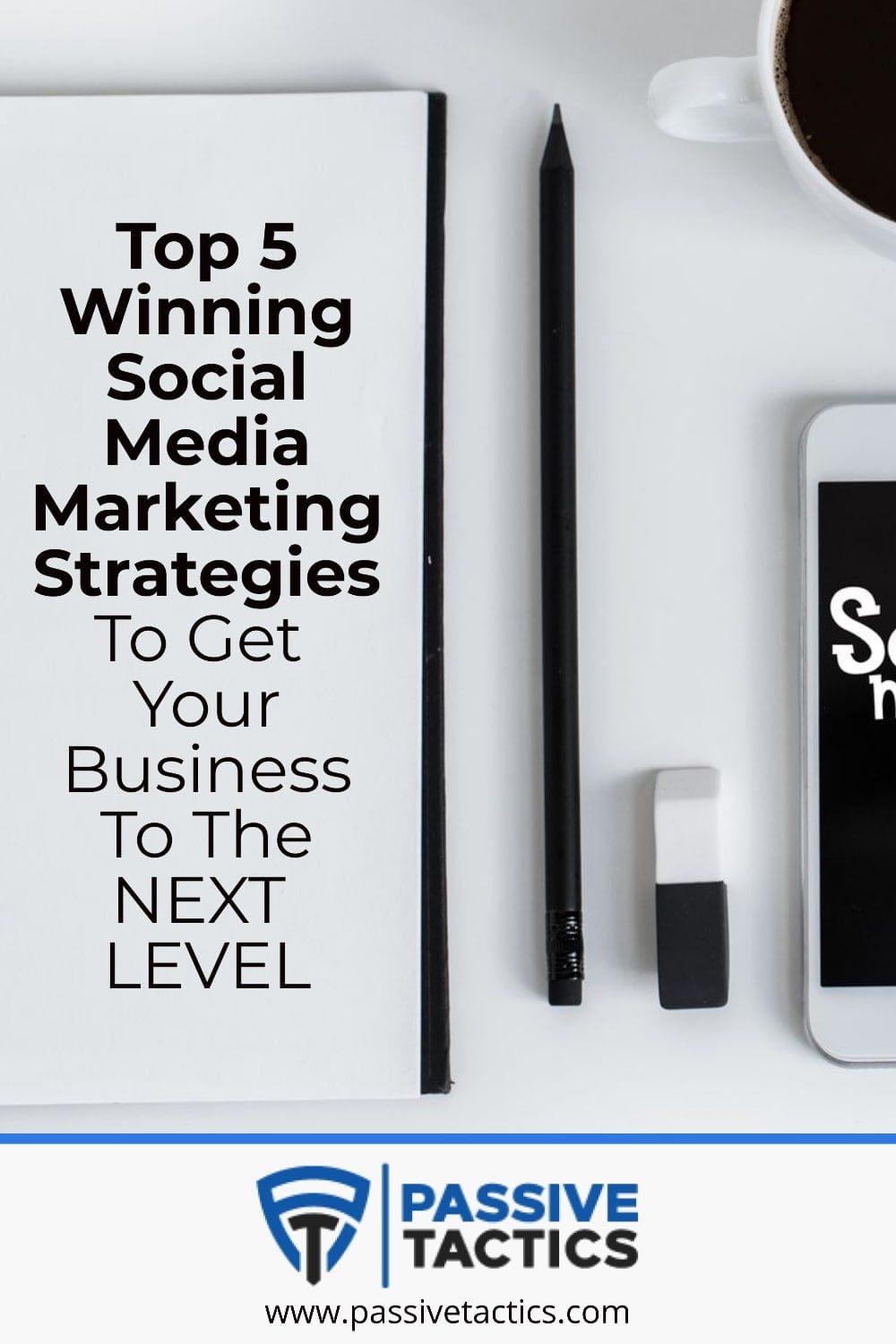 Top 5 WINNING social media marketing strategies to get Your Business to the NEXT LEVEL